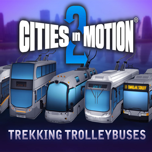 Buy Cities in Motion 2 Trekking Trolleys CD Key Compare Prices