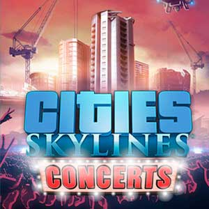 Cities Skylines Concerts