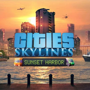 Buy Cities Skylines Sunset Harbor CD Key Compare Prices