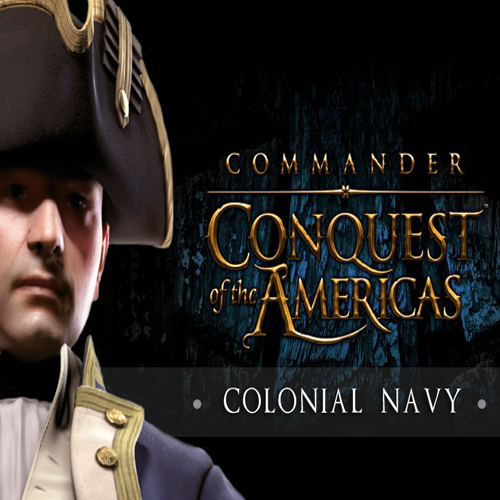 Commander Conquest of the Americas Colonial Navy