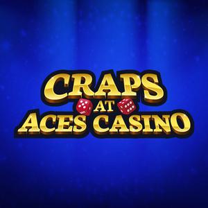 Craps at Aces Casino