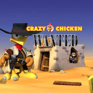 Crazy Chicken Wanted