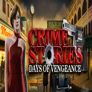 Crime Stories Days Of Vengeance