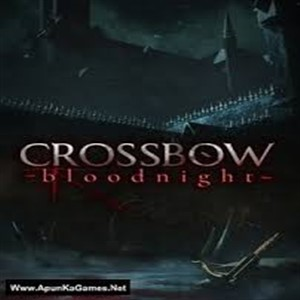Buy Crossbow Bloodnight CD Key Compare Prices