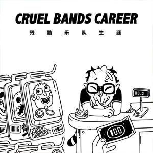 Cruel Bands Career