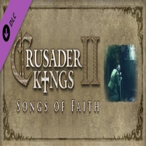 Crusader Kings 2 Songs of Faith