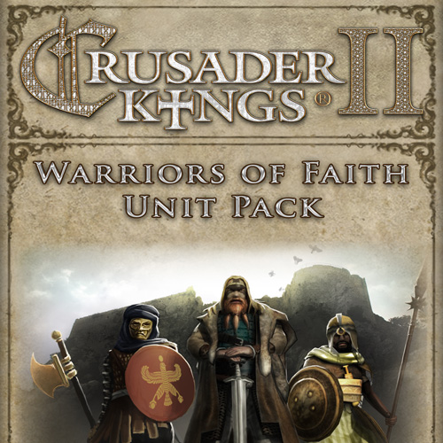 Buy Crusader Kings 2 Warriors Of Faith Unit Pack CD Key Compare Prices