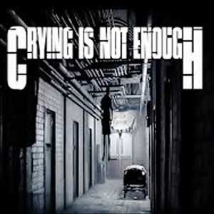 Crying is not Enough Remastered