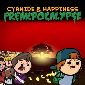 Cyanide & Happiness Freakpocalypse Part 1