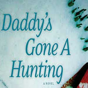 Buy Daddy's gone a-hunting CD Key Compare Prices