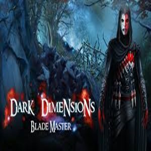 Dark Dimensions Blade Master