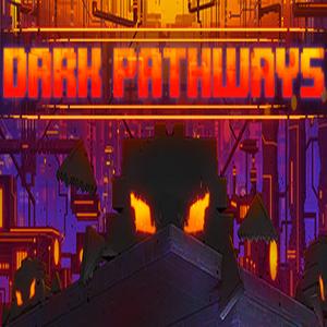 Dark Pathways