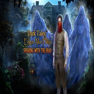 Dark Tales Edgar Allan Poes Speaking with the Dead
