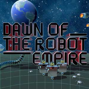 Buy Dawn of the Robot Empire CD Key Compare Prices