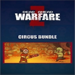 DEAD AHEAD ZOMBIE WARFARE Circus Pack