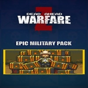 DEAD AHEAD ZOMBIE WARFARE Epic Military Pack