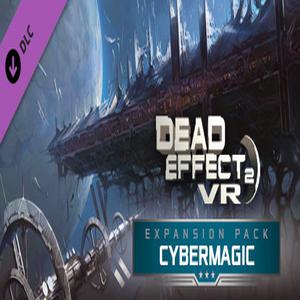 Dead Effect 2 VR Cybermagic