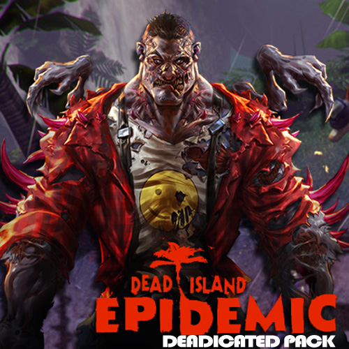 Buy Dead Island Epidemic Deadicated Pack CD Key Compare Prices