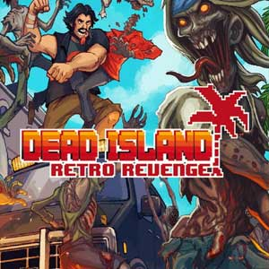 Buy Dead Island Retro Revenge CD Key Compare Prices