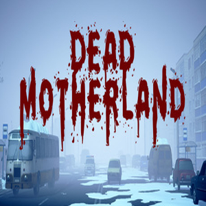 Buy Dead Motherland Zombie Co-op CD Key Compare Prices