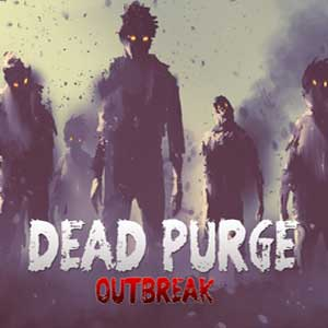 Buy Dead Purge Outbreak CD Key Compare Prices