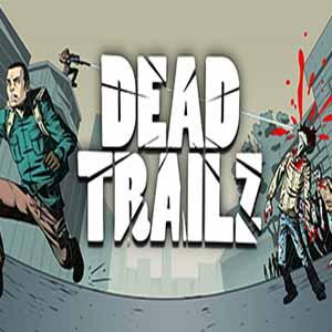 Buy Dead TrailZ CD Key Compare Prices