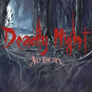 Deadly Night No Escape