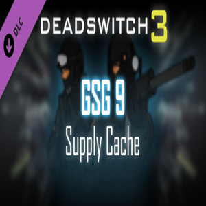 Deadswitch 3 GSG 9 Supply Cache