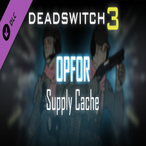 Deadswitch 3 OpFor Supply Cache