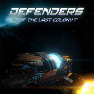Buy Defenders of the Last Colony CD Key Compare Prices