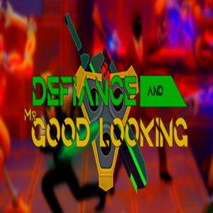 Defiance & Mr Good Looking