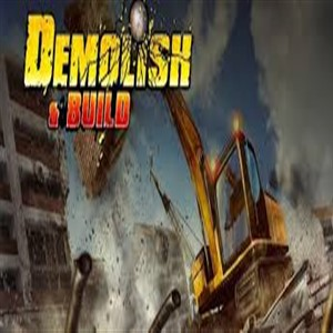 Demolish and Build