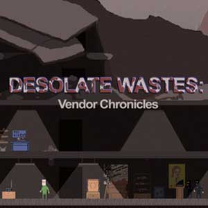 Desolate Wastes Vendor Chronicles