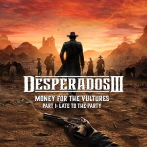 Buy Desperados 3 Money for the Vultures Part 1 Late to the Party Xbox One Compare Prices