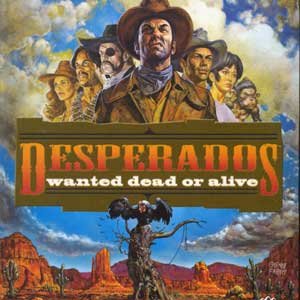 Desperados Wanted Dead or Alive
