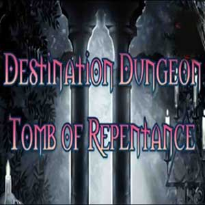Destination Dungeon Tomb of Repentance