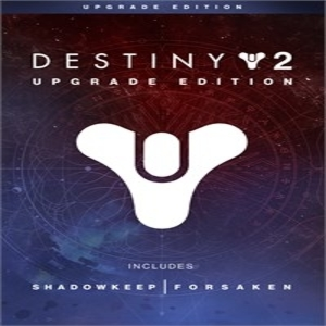 Destiny 2 Upgrade Edition