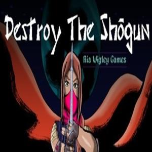 Destroy The Shogun