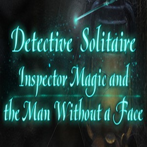Detective Solitaire Inspector Magic And The Man Without Face