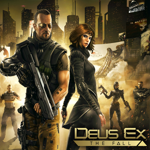 Buy Deus Ex The Fall CD Key Compare Prices