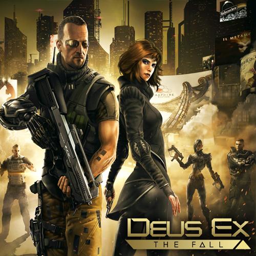 Deus Ex The Fall