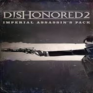 Dishonored 2  Imperial Assassins