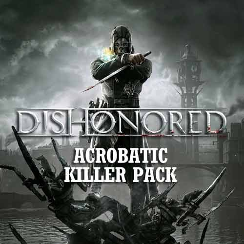 Buy Dishonored Acrobatic Killer DLC CD KEY Compare Prices