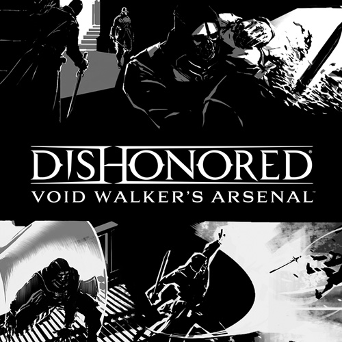 Buy Dishonored Void Walkers Arsenal CD Key Compare Prices