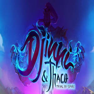 Djinni & Thaco Trial By Spire