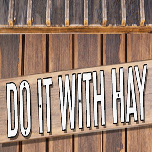 Do It With Hay
