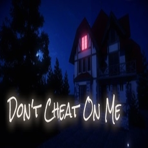 Buy Dont Cheat On Me CD Key Compare Prices