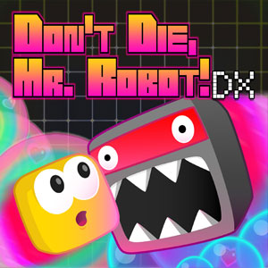 Don't Die Mr Robot