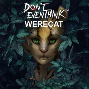 DONT EVEN THINK New Character-Werecat