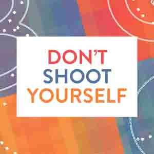 Buy Don't Shoot Yourself! CD Key Compare Prices
